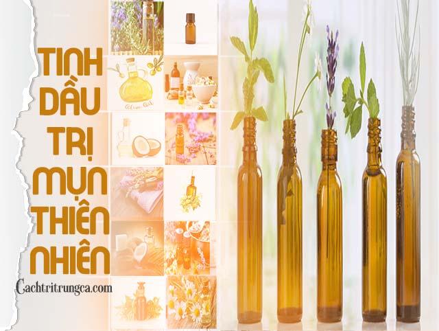 tinh dầu trị mụn thiên nhiên