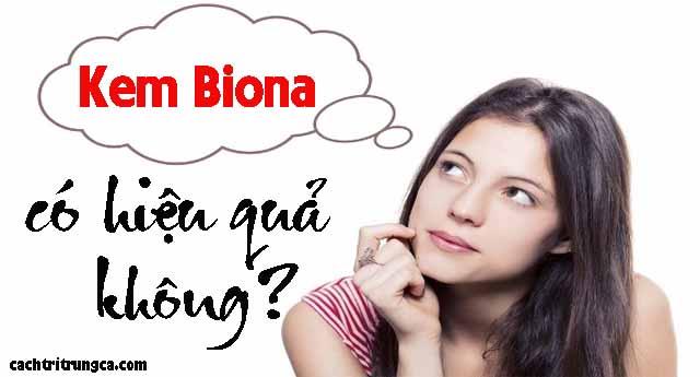 Biona trị thâm tốt không - kem nghe biona co hai da khong - kem nghe biona tri tham tot khong