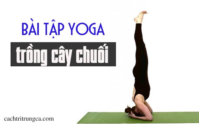 bài tập yoga trị mụn