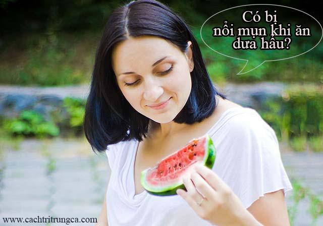 Ăn dưa hấu có bị nổi mụn không?