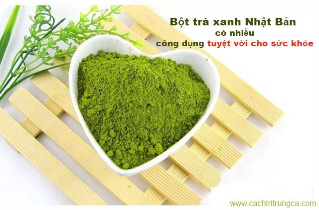 Công dụng của bột trà xanh Nhật Bản