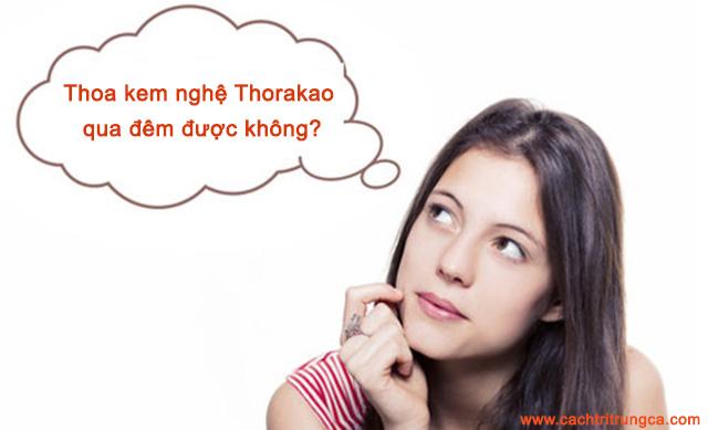 thoa kem nghe thorakao qua dem duoc khong