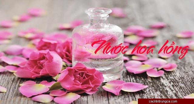 chữa trị bằng nước hoa hồng - nước hoa hồng da dầu mụn